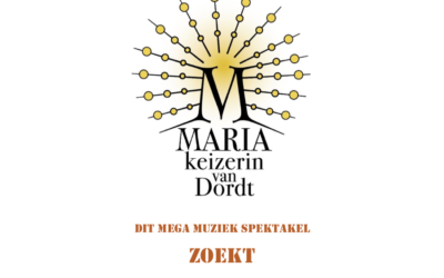 Doe mee met mega muziek spektakel 'Maria keizerin van Dordt'.